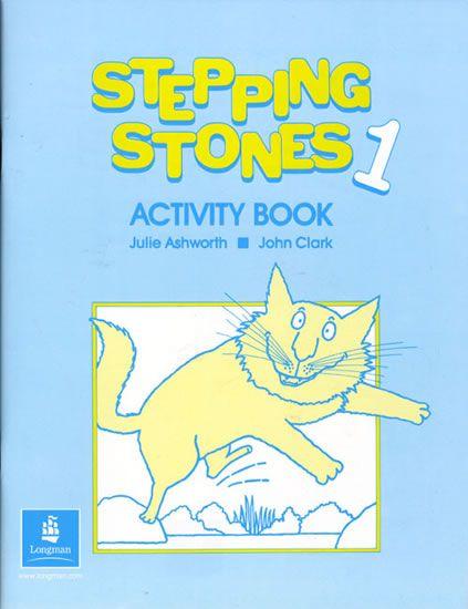 Ashworth Julie, Clark John: Stepping Stones: Activity Book 1