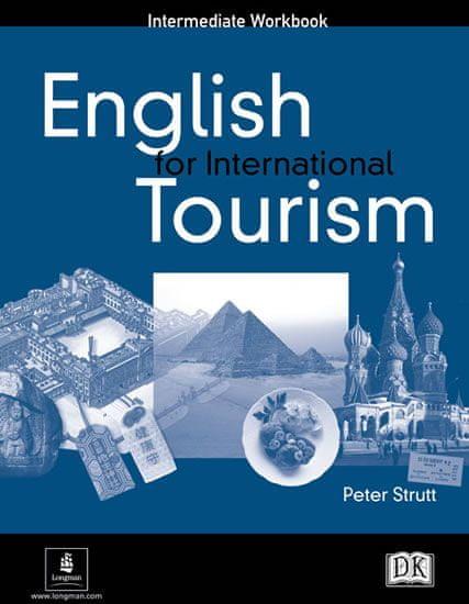 Strutt Peter: English for International Tourism Intermediate Workbook