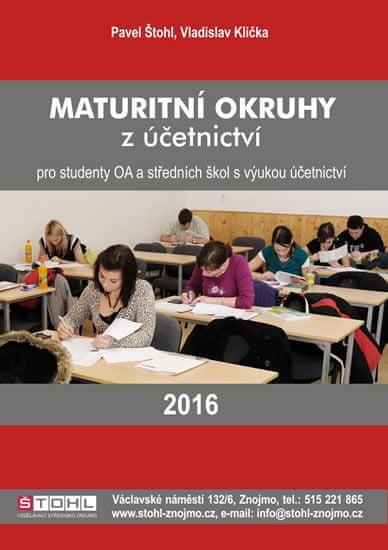 Štohl Pavel: Maturitní okruhy z účetnictví 2016