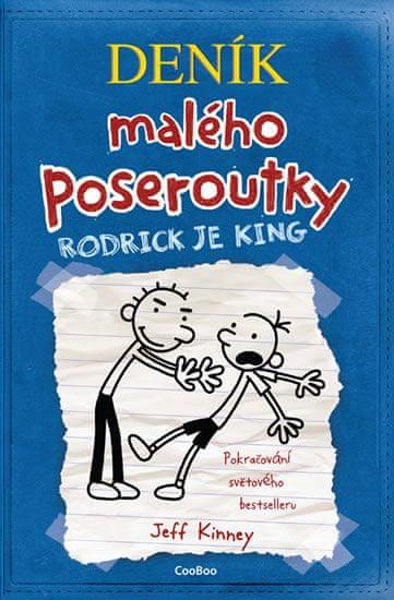 Kinney Jeff: Deník malého poseroutky 2 - Rodrick je king