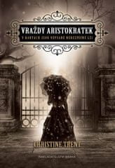 Trent Christine: Vraždy aristokratek