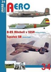 Kotelnikov Vladimír, Šnajdr Miroslav,: B-25 Mitchell v SSSR a Tupolev SB