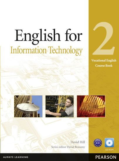 Hill David: English for IT Level 2 Coursebook and CD-ROM Pack
