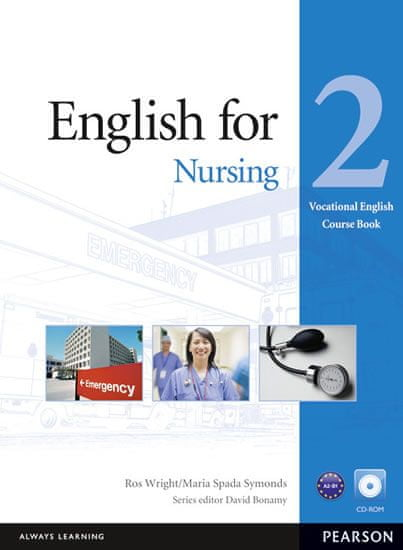 Wright Ross: English for Nursing Level 2 Coursebook and CD-Rom Pack