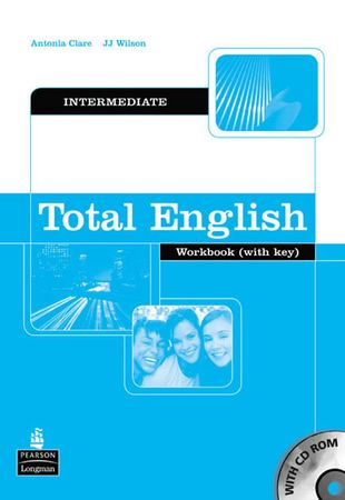 Clare Antonia: Total English Intermediate Workbook with Key and CD-Rom Pack
