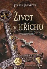 Šranková Eva Ava: Život v hříchu