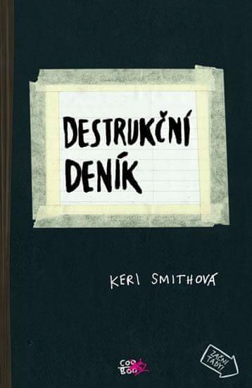 Smithová Keri: Destrukční deník
