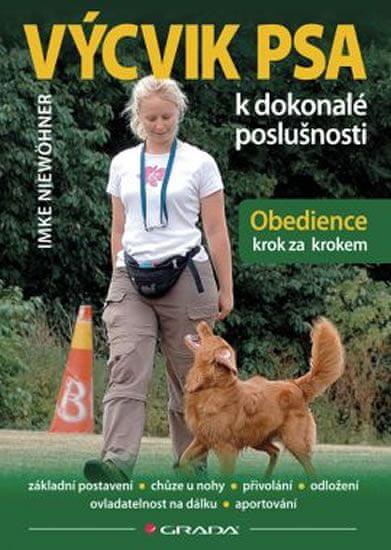Niewöhner Imke: Výcvik psa k dokonalé poslušnosti - Obedience krok za krokem