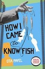 Pavel Ota: How I Came to Know Fish
