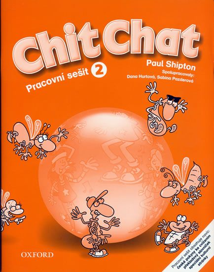 Shipton O.: Chit Chat 2 Activity Book CZ
