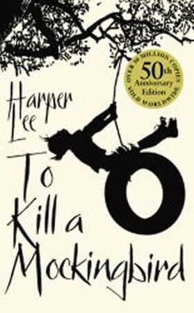 Lee Harper: To Kill a Mockingbird, 50th Anniversary Edition