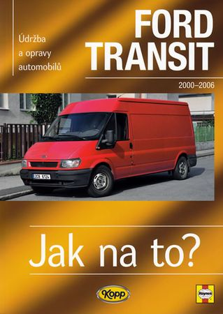 Mead John S.: Ford Transit II.- 2000/2006 - Jak na to? -110.
