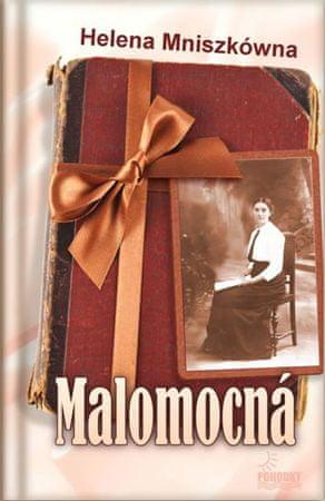 Mniszkówna Helena: Malomocná