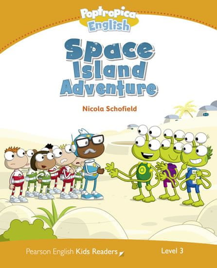 Schofield Nicola: Level 3: Poptropica English Space Island Adventure