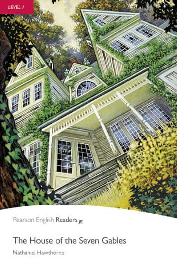 Hawthorne Nathaniel: Level 1: The House of the Seven Gables Book and CD Pack