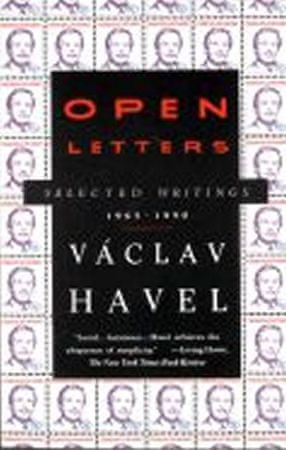 Havel Václav: Open Letters : Selected Writings, 1965-1990