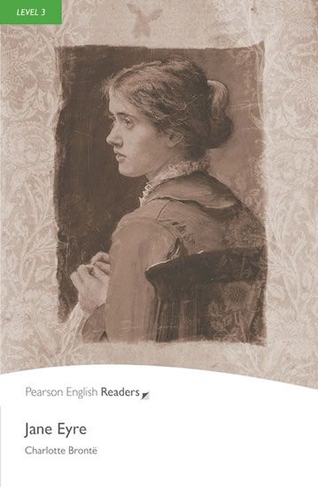 Bronte Charlotte: Level 3: Jane Eyre