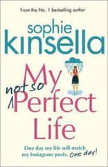 Kinsellová Sophie: My Not So Perfect Life