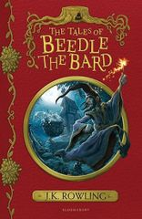 Rowlingová Joanne Kathleen: The Tales of Beedle the Bard