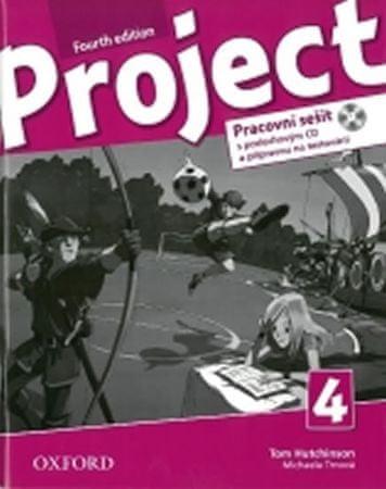 Hutchinson, T.; Hardy-Gould, J.; Trnová,: Project Fourth Edition 4 Pracovní sešit s poslechovým CD a