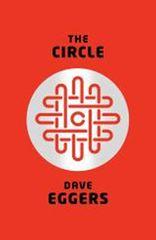 Eggers Dave: The Circle