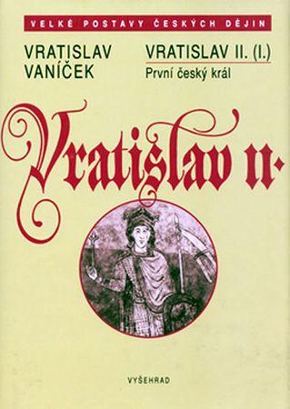 Vaníček Vratislav: Vratislav II.