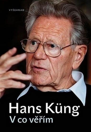 Kung Hans: V co věřím