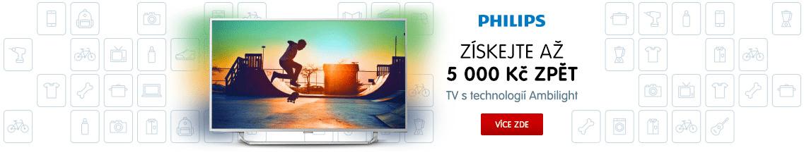 Získejte až 5000 Kč Cashback na Philips TV s technologií Ambilight!