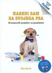 Nina Bartol: Naredi sam za svojega psa