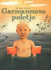 Stian Hole: Garmannovo poletje