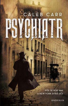 Carr Caleb: Psychiatr