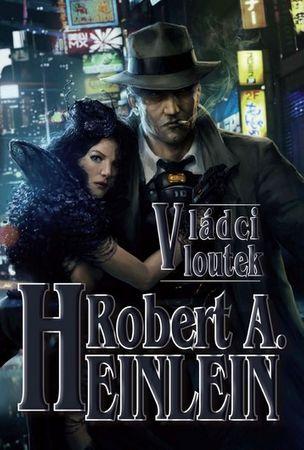 Heinlein Robert A.: Vládci loutek