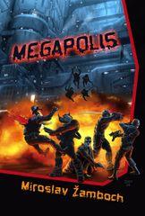 Žamboch Miroslav: Megapolis
