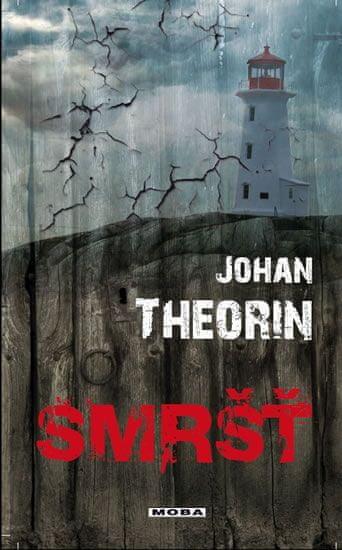 Theorin Johan: Smršť (Ostrov Öland 2)
