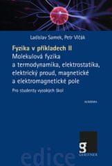 Samek Ladislav, Vlčák Petr,: Fyzika v příkladech II. - Molekulová fyzika a termodynamika, elektrosta