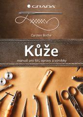 Bothe Carsten: Kůže - manuál pro šití, opravy a výrobky