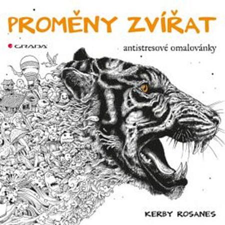 Rosanes Kerby: Proměny zvířat - antistresové omalovánky