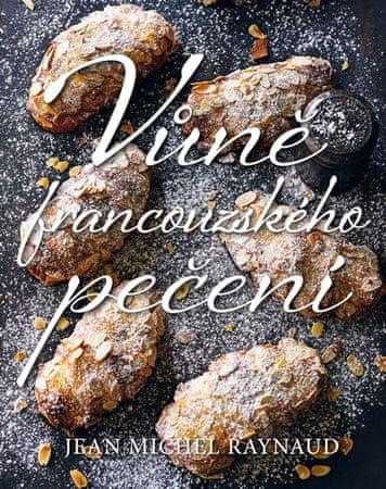 Raynaud Jean Michel: Vůně francouzského pečení