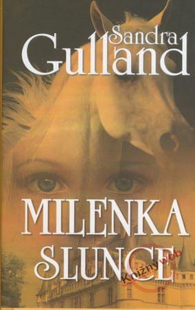 Gulland Sandra: Milenka Slunce