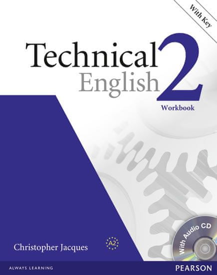 Jacques Christopher: Technical English 2 Workbook with Key/CD Pack