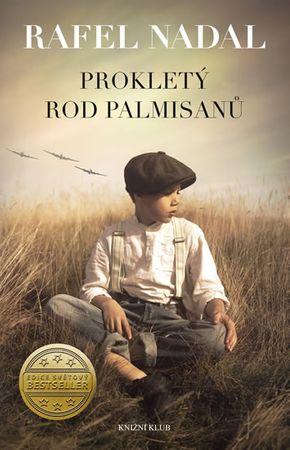 Nadal Rafel: Prokletý rod Palmisanů