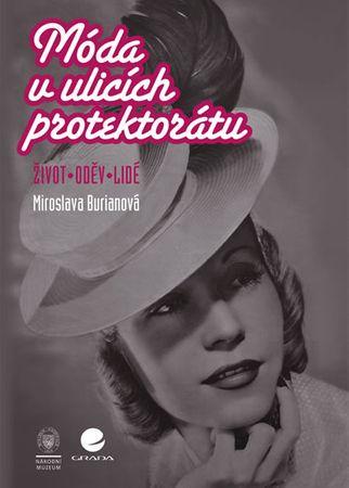 Burianová Miroslava: Móda v ulicích protektorátu