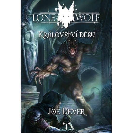 Dever Joe: Lone Wolf 6 - Království děsu (gamebook)