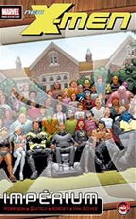 Morrison Grant, Quitely Frank: X-Men - Impérium