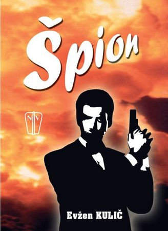 Kulič Evžen: Špion
