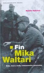 Hejkalová Markéta: Fin Mika Waltari