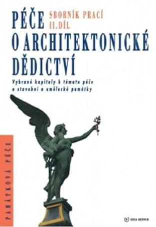 kolektiv autorů: Péče o architektonické dědictví - 2. díl