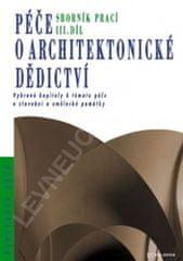 kolektiv autorů: Péče o architektonické dědictví - 3. díl
