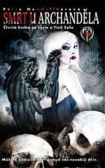 Neomillnerová Petra: Tina Salo 4 - Smrt u archanděla