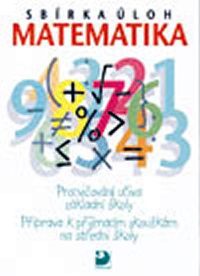 Dytrych: Sbírka úloh z matematiky - Příprava k přijímacím zkouškám na SŠ